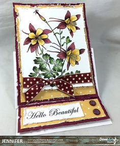 Just4FunCrafts: Hello Beautiful