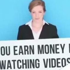 Money for wtching Videos