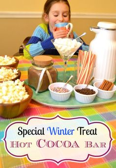 {Hot Cocoa Bar} What are your favorite simple ways to make your child's day?