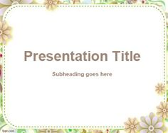 Custom PowerPoint template is a free design for PowerPoint with floral frame for PowerPoint presentations