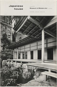 Japanese House in the Garden of The Museum of Modern Art. Photolithograph and lithograph. Architecture and Design Moma Collection, Japanese House, Museum Of Modern Art, Contemporary Art, Graphic Design, Architecture, Garden, Photography, Icons