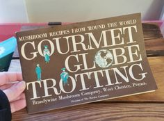 Vintage Cookbook Brandywine Mushrooms Gourmet Globe Trotting 50's 60's Mid Century Recipes Advertising Ephemera by OffbeatAvenue on Etsy