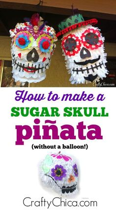 How to make a sugar skull pinata using a paper lantern! Sugar Skull Crafts, Sugar Skull Art, Sugar Skulls, Candy Skulls, Day Of The Dead Diy, Day Of The Dead Party, Halloween Skull, Halloween Crafts, Halloween Birthday