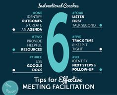 6 Tips for Effective Meeting Facilitation - these tips are excellent. They'll help keep meetings focused and productive.