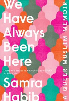 In her memoir We Have Always Been Here, author Samra Habib opens up on her identity as a queer Muslim woman and why she is feeling empowered Free Pdf Books, Free Ebooks, Best Non Fiction Books, Asian Books, How Do You Find, Photo Projects, Always Be, Book Collection, Nonfiction Books