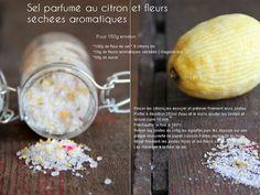Pause Gourmande: Sel parfumé au citron et fleurs aromatiques séchées,sucre parfumé orange/verveine { je prépare Noël et mes cadeaux gourmands }