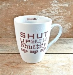 Doctor Who Coffee Mug Shut Up Shuttity Up by SecondChanceCeramics