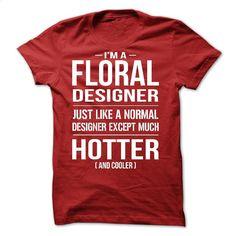 Floral Designer  T Shirt, Hoodie, Sweatshirts - tshirt printing #Tshirt #clothing