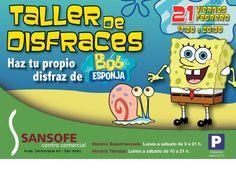"Centro Comercial Sansofe ¡¡TALLER DE DISFRACES!!  ¡Haz tu propio disfraz de ""Bob Esponja"" el 21 de febrero de 17:30 a 20:30 !  https://www.facebook.com/CentroComercialSansofe"