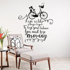 Motivational Saying 'Life is like riding a bicycle. To keep your balance you must keep moving.' Vinyl Graphic Stencil Decal ~ Item 0291 by WallVinylCreations on Etsy