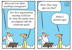 Humor - Cartoon: Are you a Courageous Business Analyst?