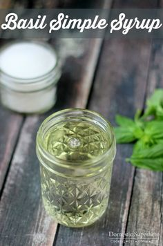 Basil Simple Syrup  - perfect for infused cocktails or drizzling on fresh fruit!