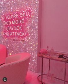 If You're Sad Add More Lipstick And Attack Pink Neon Glitter Sign
