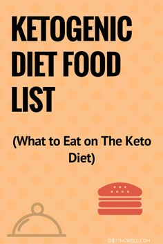 This is a list of ketogenic diet foods. It includes meats, vegetables, dairy, nuts, seeds, beverages, fats and oils that are allowed on the ketogenic diet.