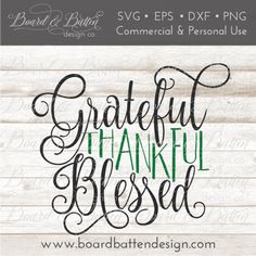 Grateful Thankful Blessed SVG File - Thanksgiving Svg File - Svg Files Sayings - Silhouette Cut File - Svg Vinyl Vector Art - Commercial Use Thankful And Blessed, Grateful, Thankful Thursday, Silhouette School Blog, Silhouette Cameo, Silhouette Projects, Silhouette Design, Embroidery Designs, Vinyl Cutting