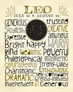It kinda sounds like they just thought of nice words and put them all on a poster, but I'm a leo so. Zodiac - Leo - Poster Art Print via Etsy. Leo Horoscope, Leo Zodiac, My Zodiac Sign, Zodiac Facts, All About Leo, Leo Quotes, Sagittarius Quotes, Qoutes, Zodiac Quotes