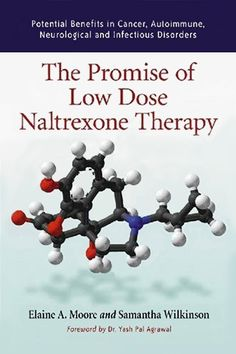 The Promise of Low Dose Naltrexone Therapy
