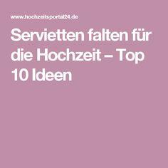 servietten falten fr die hochzeit top 10 ideen tipps beispiele - Furbitten Hochzeit Modern Beispiele