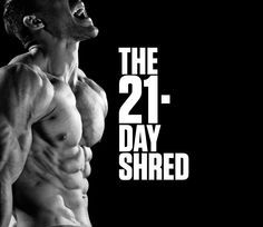 The 25 Most Powerful Exercises from the 21-Day Shred; The scientific program to melt off fat - fast.