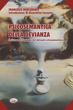 Psicosemantica della Devianza #psicologia #linguistica #psicopatologia #comunicazione #linguaggio #chomsky #pinker