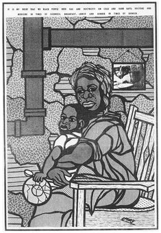 """""""It is my belief that we black people need gas and electricity on cold and dark days, doctors and medicine in times of sickness, breakfast, lunch and dinner in times of hunger,"""" 1971.  Artist: Emory Douglas; (Does anyone know which issue of The Black Panther this was published in?)"""