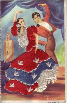Embroidered postcard of Spanish flamenco dancers. Flamenco Party, Flamenco Dancers, Spanish Dancer, Spanish Artists, Belly Dancing Classes, Dance Paintings, Beautiful Costumes, Dance The Night Away, Vintage Postcards