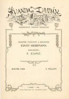 1907 František Topič Švanda (Schwanda - DIVADLO) dudák Vojtěch (Adalbert) Čaboun po druhé Adalbert Czabaun (Czaboun CZABON).