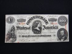 Lot 99: Beautiful one hundred $ Confederate Currency - Chumney House Auctions, LLC | AuctionZip