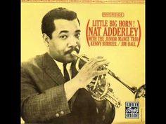 """Nat Adderley """"Foo Foo"""" - YouTube"""