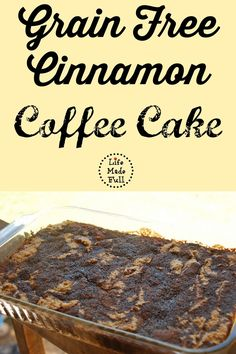 This grain free cinnamon coffee cake is amazing! It's gluten-free and Paleo friendly, too!