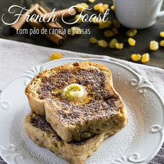 French Toast com Pão de Canela e Passas | Do Café ao Jantar