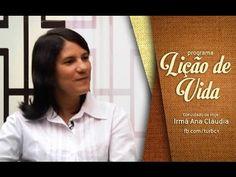 Testemunho da Irmã Ana Cláudia da Silva - Programa Lição de Vida/Rede Br...