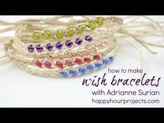 Wish Bracelet Video Tutorial 7:53 mins  Did you wear these as a kid?  The story goes, you tie it on your wrist, make a wish, and when the cords wear through and the beads fall off, your wish is released and will come true.  Which is a really fun idea for kids.  And kids at heart...truly is a 10-minute (or less) project, I actually did a video tutorial that clocks in around 8 minutes. Here's what you will need: