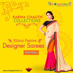 Karwa Chauth Collections: Shop Ethnic Festive Designer Sarees..  https://www.shopperholic.in/ #saree #karwa_chauth #Offers #Discounts #latest_trends #shopping #online_shopping #shop Shop Now!