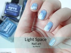 Maria's nail: 413. Light Space - Nail art