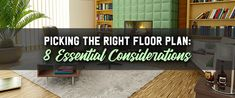 It almost goes without saying that choosing the right floor plan for your home is important. It's the blueprint for how you will move through and live in your home, and the size, shape, and location of rooms on your floor plan will give a first glance of how you will operate within your home. Choosing a floor plan can