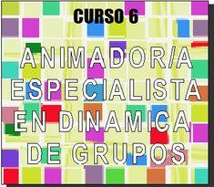 Curso a distancia: Animador Especialista en Dinamica de Grupos    Matricula abierta  http://animacion.synthasite.com/animador-especialista-en-dinamica-de-grupos.php