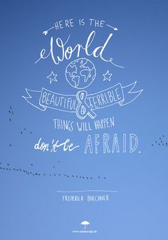 """FREE DOWNLOAD:  Lettering of the """"Here is the world"""" - quote by Frederick Buechner as iPhone and desktop wallpaper."""