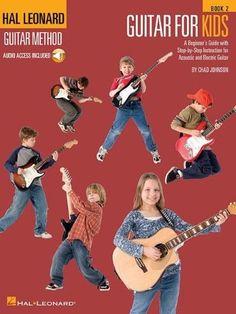 Guitar for Kids - Book 2:Hal Leonard Guitar Method