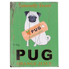 A playful accent for your kitchen or entryway, this planked wood wall decor showcases a vintage advertisement-inspired pug print.  P...