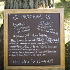 Chalkboard Ceremony Programs. A money-and-paper-saving way to combine the (very simplified) Programme, with the 'Thank You's.