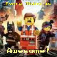 Everything is Awesome Everything Is Awesome, Lego Movie, Disney, Movies, Movie Posters, Films, Film Poster, Cinema, Movie