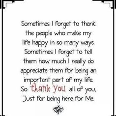 Sometimes i forget to thank the people...