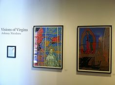 Visions of Virgins by Johnny Nicoloro  The Annex @ Core, Denver  May 10 to May 27