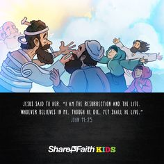 John 11 I am the Resurrection and the Life Kids Bible Scripture:Part five of Sharefaith Kids I AM lesson series, I am the Resurrection and the Life presents Jesus as the conqueror of sin, sickness, and death! When Lazarus dies, his sisters (Martha and Mary) are left devastated and without hope. But Jesus uses the sorrowful occasion to show his mighty power by commanding Lazarus to rise from the dead! Jam-packed with resources including - Q&A, memory verse, big idea and much more!