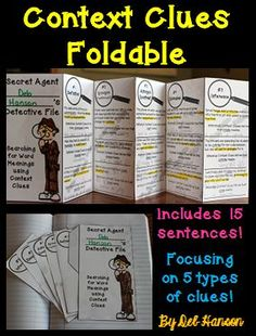 This foldable includes 15 sentences with words like shrewd, lark, and mirthful.  It focuses on 5 types of clues: synonyms (restatement), antonyms (contrast), inference, example, and definition.