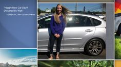Dear Kaitlyn Williams   A heartfelt thank you for the purchase of your new Subaru from all of us at Premier Subaru.   We're proud to have you as part of the Subaru Family.