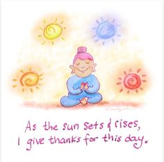 Thank you for this day ~ Buddha Doodles