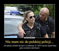 Nie mam nic do polskiej policji... – ...ale gdyby działali tak jak ci z telewizji, to 100% spraw wyjaśniliby góra w dwóch odcinkach Best Memes, Funny Things, Humor, Live, Funny Stuff, Fun Things, Humour, Funny Photos, So Funny