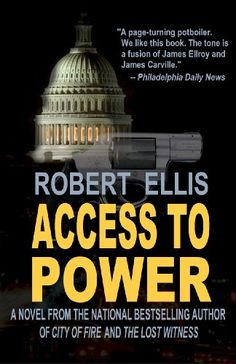 Free Kindle Book For A Limited Time : Access to Power by Robert Ellis
